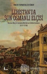 Lehistan'da Son Osmanlı Elçisi