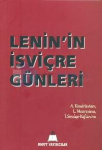 Lenin'in İsviçre Günleri