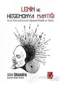Lenin ve Hegemonya Mantığı
