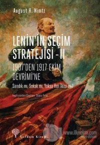 Lenin'in Seçim Stratejisi - 2: 1907'den 1917 Ekim Devrimi'ne