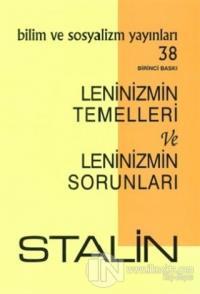 Leninizmin Temelleri ve Leninizmin Sorunları Stalin