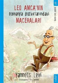 Leo Amca'nın Romanya Bozkırlarındaki Maceraları