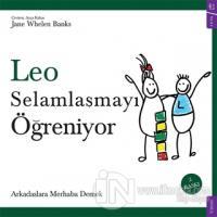 Leo Selamlaşmayı Öğreniyor