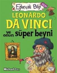 Leonardo Da Vinci ve Onun Süper Beyni Eğlenceli Bilgi - 62