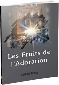 Les Fruits de l'Adoration