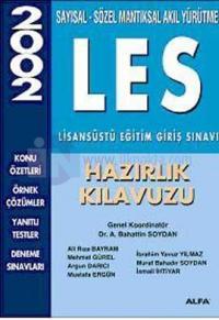 LES Lisansüstü Eğitim Giriş Sınavı Hazırlık Kılavuzu 2002