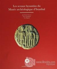 Les Sceaux Byzantins Du Musee Archeologique D'Istanbul (Ciltli)