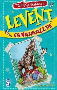 Levent Çanakkale'de - Türkiye'yi Geziyorum