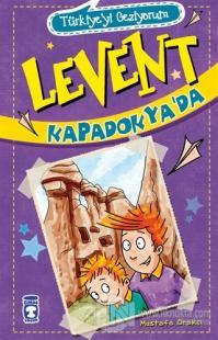 Levent Kapadokya'da - Türkiye'yi Geziyorum