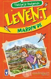 Levent Mardin'de - Türkiye'yi Geziyorum