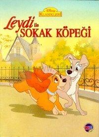 Leydi ile Sokak Köpeği Disney Klasikleri