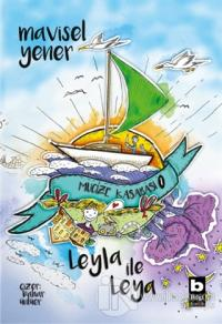 Leyla İle Leya - Mucize Kasabası