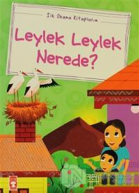 Leylek Leylek Nerede?