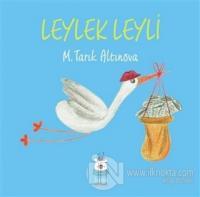 Leylek Leyli