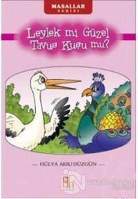 Leylek mi Güzel Tavus Kuşu mu?