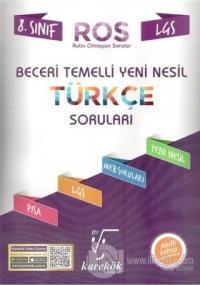 LGS 8. Sınıf Beceri Temelli Yeni Nesil Türkçe Soruları Kolektif