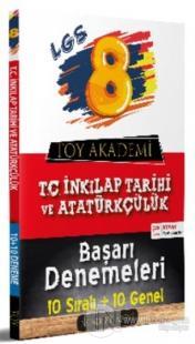 LGS 8. Sınıf T. C. İnkılap Tarihi ve Atatürkçülük 10 Sıralı - 10 Genel Başarı Denemeleri