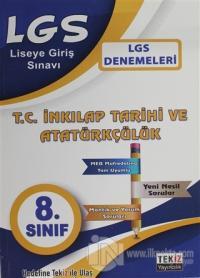LGS T.C. İnkılap Tarihi ve Atatürkçülük Denemesi 8. Sınıf
