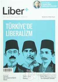 Liber+ İki Aylık Liberal Kültür Dergisi Sayı: 4 Temmuz - Ağustos 2015