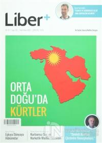 Liber+ İki Aylık Liberal Kültür Dergisi Sayı: 5 Eylül - Ekim 2015