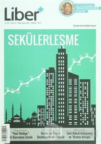 Liber+ İki Aylık Liberal Kültür Dergisi Sayı: 7 Ocak - Şubat 2016