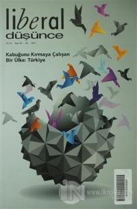 Liberal Düşünce Sayı: 63 Kabuğunu Kırmaya Çalışan Ülke: Türkiye
