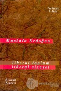 Liberal Toplum Liberal Siyaset