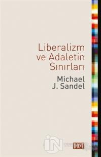 Liberalizm ve Adaletin Sınırları
