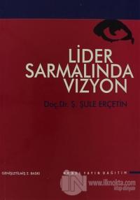 Lider Sarmalında Vizyon