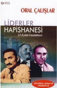 Liderler Hapishanesi 12 Eylül Günlükler