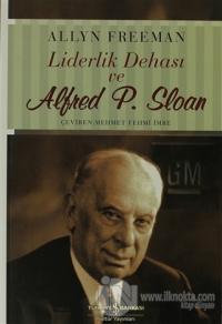 Liderlik Dehası ve Alfred P. Sloan