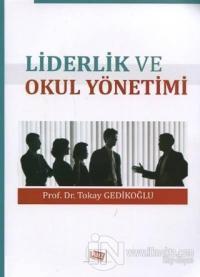 Liderlik ve Okul Yönetimi