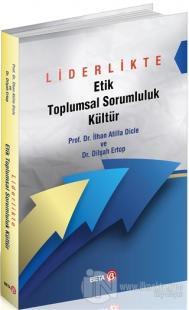 Liderlikte Etik Toplumsal Sorumluluk Kültür Dilşah Ertop