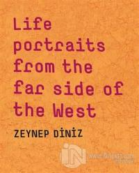 Life Portraits From the Far Side of the West (Ciltli)