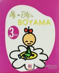 Lilly ve Billy ile Boyama 3 Yaş