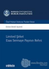 Limited Şirket Esas Sermaye Payının Rehni (Ciltli)