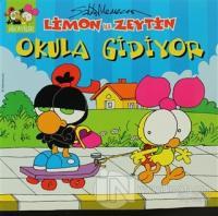 Limon ile Zeytin Okula Gidiyor