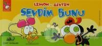 Limon ile Zeytin - Sevdim Bunu