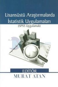 Lisansüstü Araştırmalarda İstatistik Uygulamaları