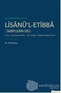 Lisanü'l-Etibba Tabiplerin Dili