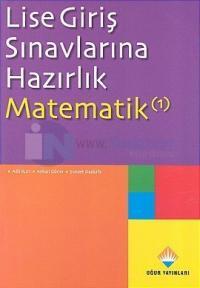 Lise Giriş Sınavlarına Hazırlık Matematik 1