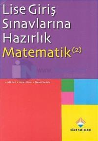 Lise Giriş Sınavlarına Hazırlık Matematik 2