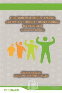 Lise Öğrencilerinin Fiziksel Aktivite ve Obezite Düzeylerinin İncelenmesi