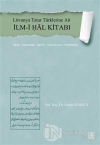 Litvanya Tatar Türklerine Ait İlm-i Ḥal Kitabı
