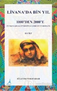 Livanada Bin Yıl 1000'den 2000'e (2. Cilt)