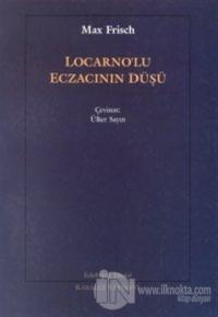 Locarno'lu Eczacının Düşü