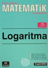 Logaritma - Konu Odaklı Matematik Fasikülleri