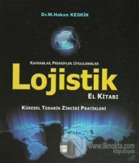 Lojistik El Kitabı - Kavramlar, Prensipler, Uygulamalar (Ciltli)