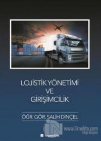 Lojistik Yönetimi ve Girişimcilik %20 indirimli Salih Dinçel