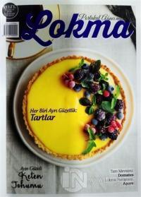 Lokma Aylık Yemek Dergisi Sayı: 46 Eylül 2018